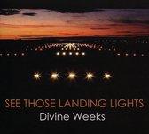 See Those Landing Lights