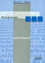 Oberstufe Religion. Religionen. Lehrerband
