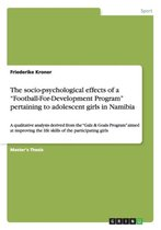 The socio-psychological effects of a Football-For-Development Program pertaining to adolescent girls in Namibia