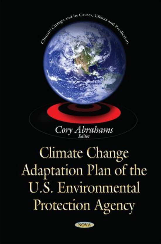 Climate Change Adaptation Plan of the U.S. Environmental Protection Agency