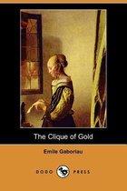The Clique of Gold (Dodo Press)