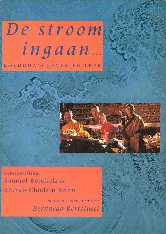 De stroom ingaan - Boeddha's leven en leer - Bercholz pdf epub