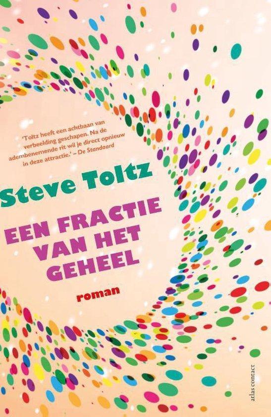 Een fractie van het geheel - Steve Toltz |