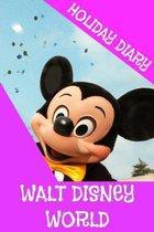Holiday Diary Walt Disney World - Girls Edition