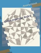 Child's Drawings - Book 2