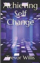 Achieving Self - Change