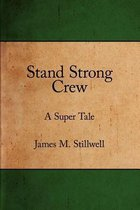 Stand Strong Crew