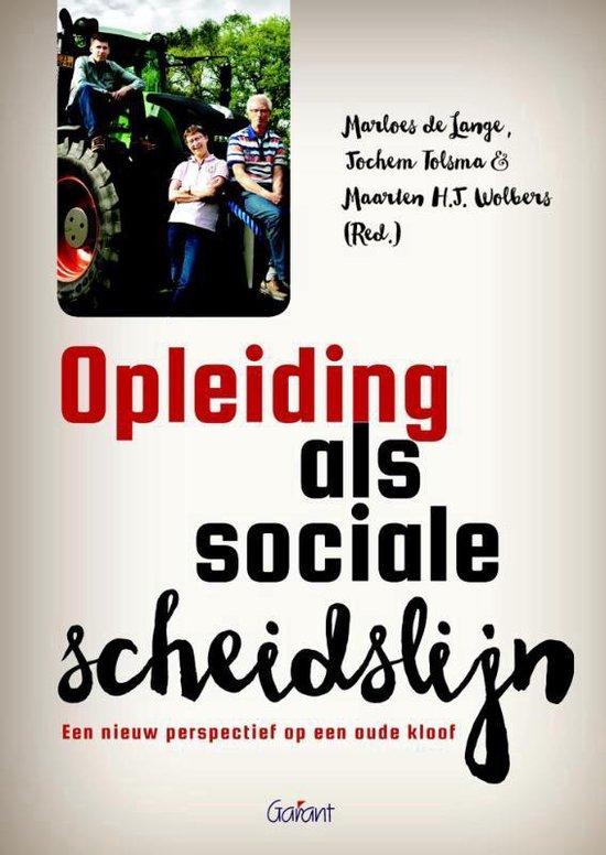 Opleiding als sociale scheidslijn - Marloes de Lange |