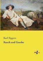 Rauch und Goethe