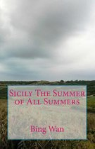 Sicily the Summer of All Summers
