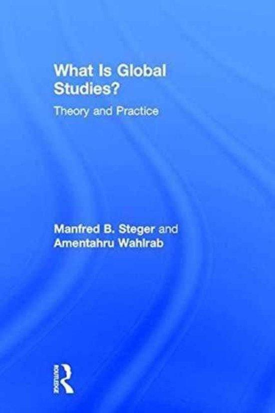 Boek cover What Is Global Studies? van Manfred B. Steger (Hardcover)