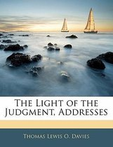 The Light of the Judgment, Addresses