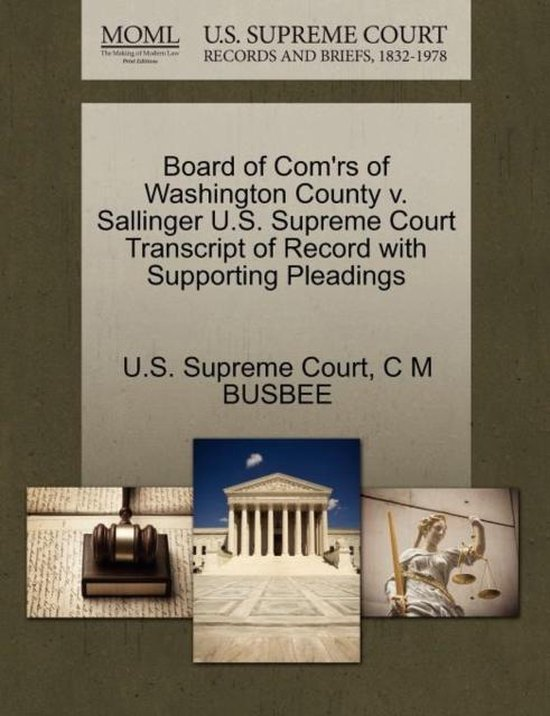 Board of Com'rs of Washington County V. Sallinger U.S. Supreme Court Transcript of Record with Supporting Pleadings