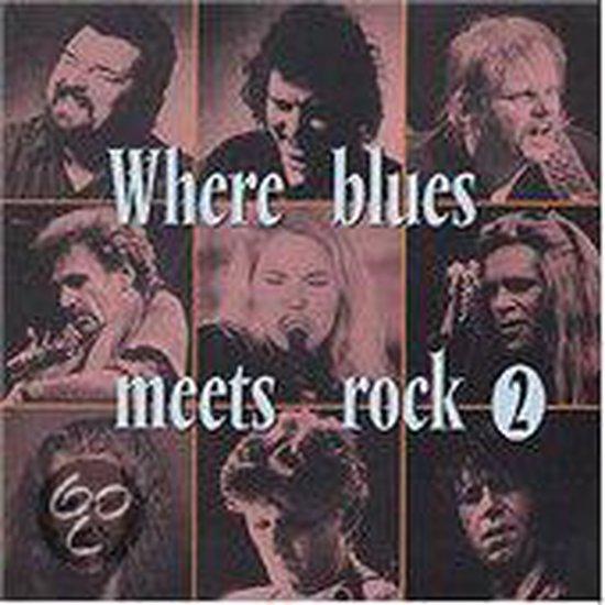 Where Blues Meets Rock 2
