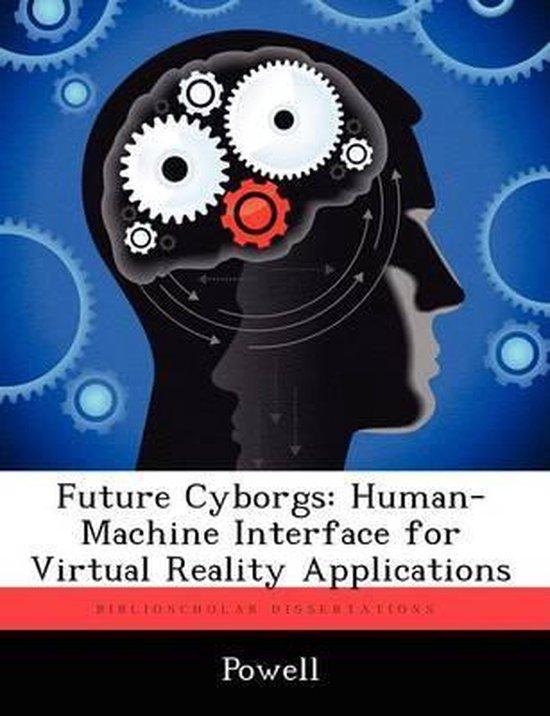 Future Cyborgs