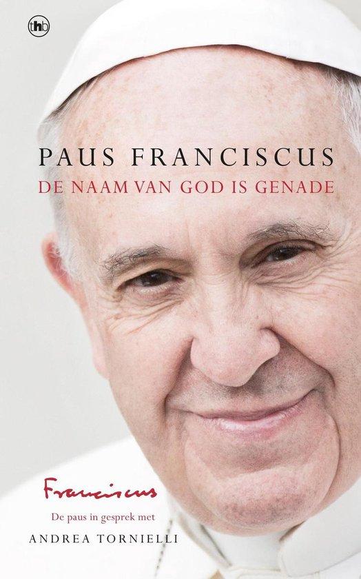 De naam van God is genade - Paus Franciscus pdf epub