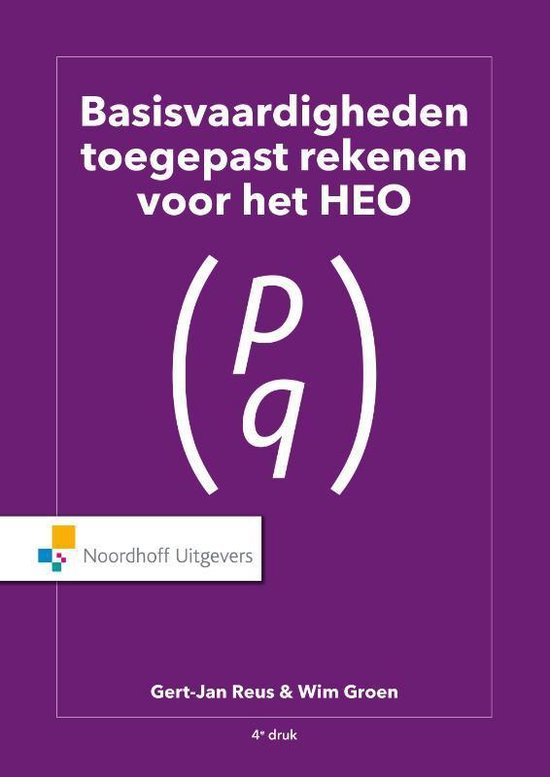 Basisvaardigheden Toegepast Rekenen voor het HEO - Wim Groen  