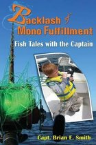 Backlash of Mono Fulfillment
