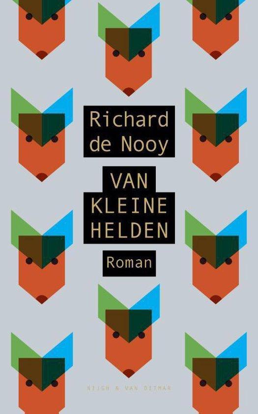 Van kleine helden - Richard de Nooy | Fthsonline.com