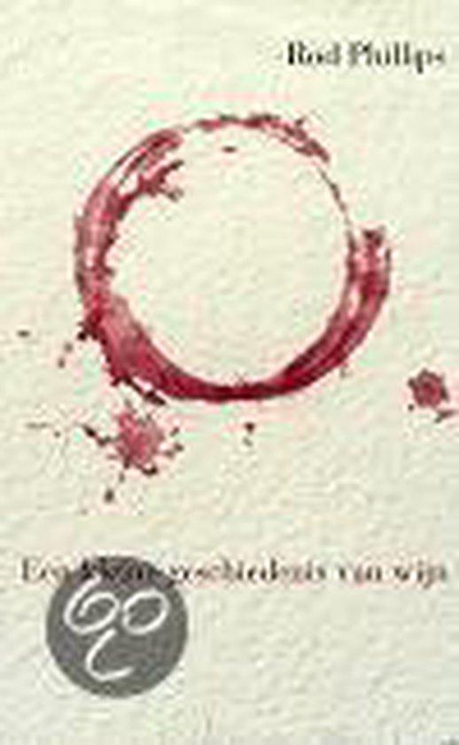 Een Kleine Geschiedenis Van Wijn - Roderick Phillips  