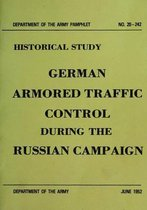 German Armored Traffic Control During the Russian Campaign
