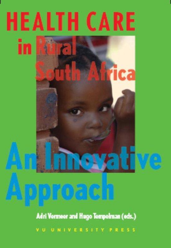 Cover van het boek 'Health care in rural South Africa / druk 1'