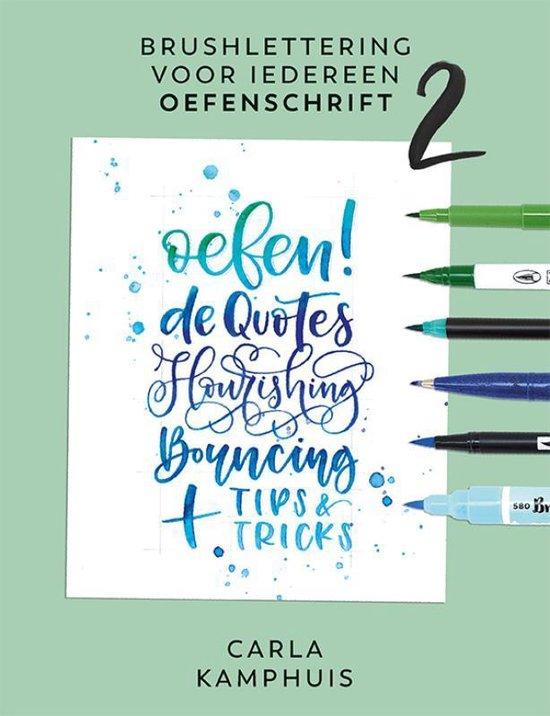 Brushlettering voor iedereen 2 Oefenschrift - Carla Kamphuis |