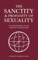 The Sanctity and Profanity of Sexuality