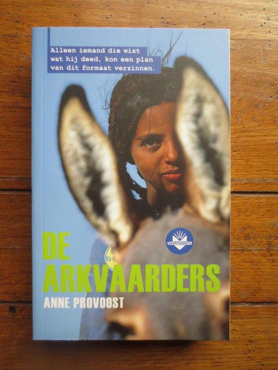 De arkvaarders - Anne Provoost |