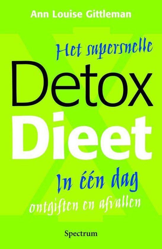 Het Supersnelle Detox Dieet - Ann Louise Gittleman   Fthsonline.com