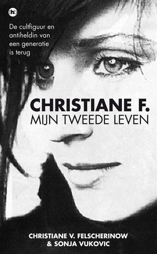 Boek cover Christiane F., mijn tweede leven van Christiane V. Felscherinow (Onbekend)
