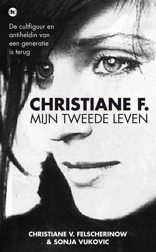 Christiane F., mijn tweede leven - Christiane V. Felscherinow  