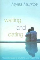 Boek cover Waiting and Dating van Myles Munroe