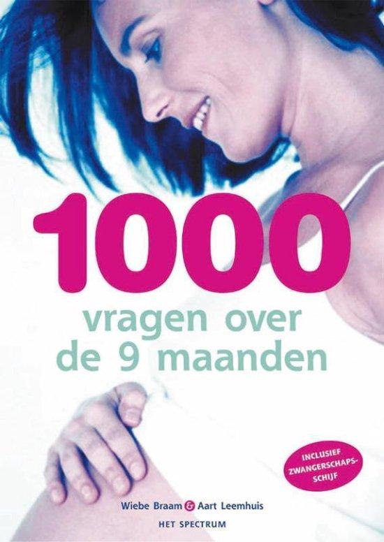 Cover van het boek '1000 vragen over de negen maanden' van Aart Leemhuis en Wiebe Braam