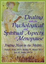 Dealing with the Psychological and Spiritual Aspects of Menopause