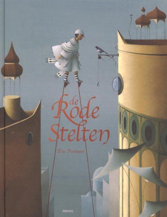 De Rode Stelten - Eric Puybaret |