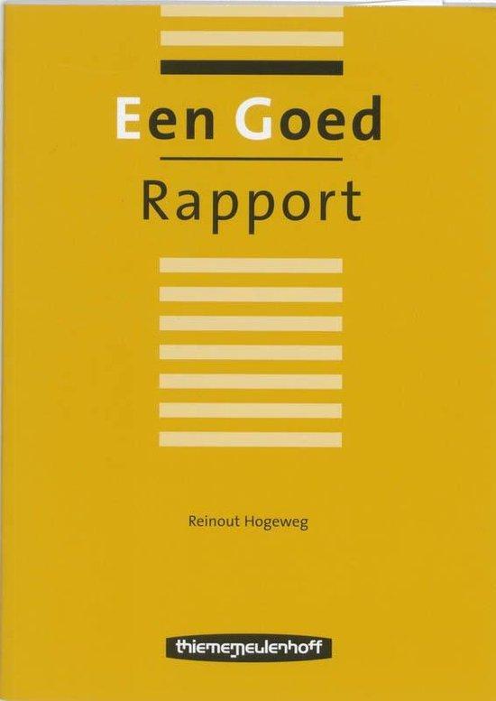 Een Goed Rapport - Reinout Hogeweg |