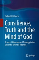 Consilience, Truth and the Mind of God