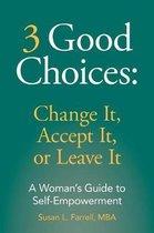 3 Good Choices