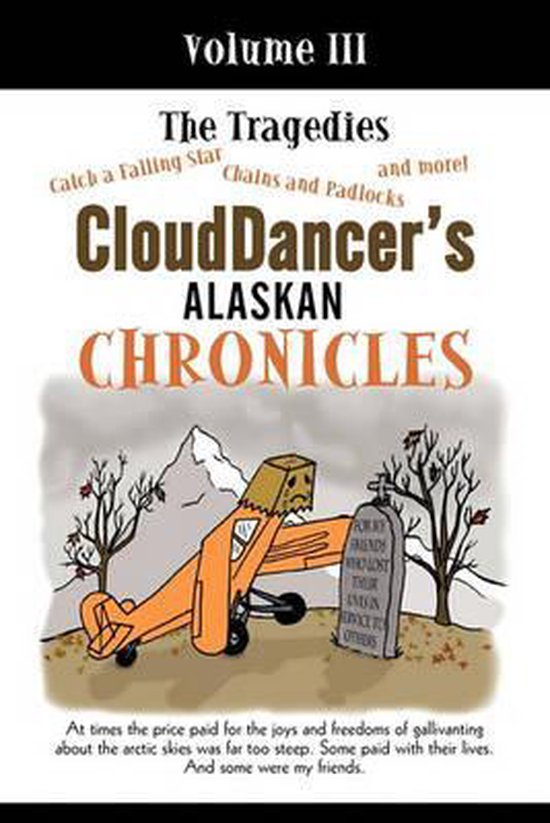 Clouddancer's Alaskan Chronicles, Volume III