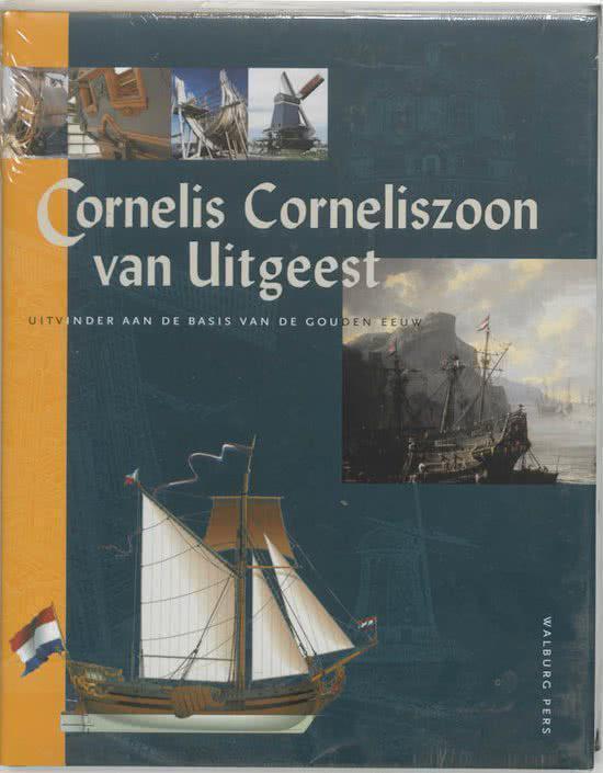Cornelis Corneliszoon Van Uitgeest - H. Bonke |