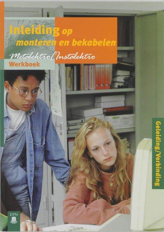 Werkboek Geleiding/verbinding Inleiding op monteren en bekabelen - I.J.Th. van Dijk | Fthsonline.com