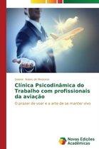 Clinica Psicodinamica Do Trabalho Com Profissionais Da Aviacao
