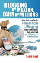 Blogging by Million, Earn by Millions
