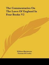 The Commentaries on the Laws of England in Four Books V2