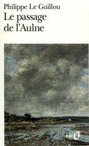 Boek cover Le passage de lAulne van Philippe Le Guillou
