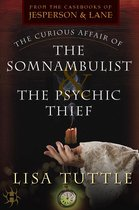 Omslag The Curious Affair of the Somnambulist & the Psychic Thief