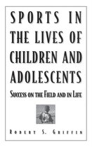 Sports in the Lives of Children and Adolescents