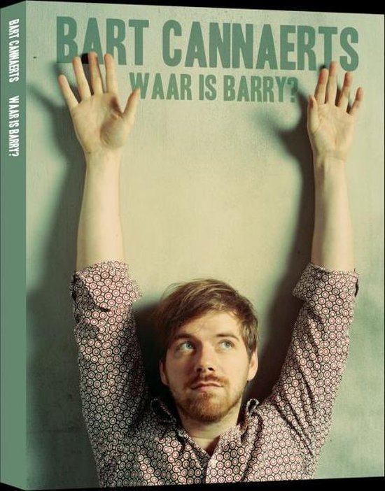 Bart Cannaerts - Waar Is Barry