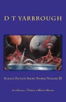 Science Fiction Short Stories Volume IX